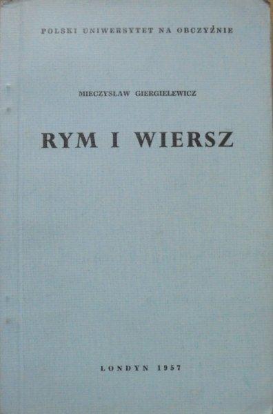 Mieczysław Giergielewicz • Rym i wiersz [Londyn 1957]
