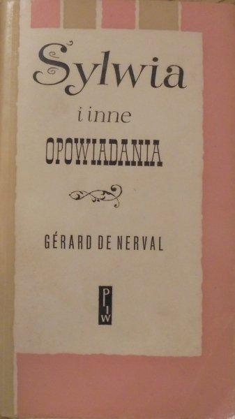 Gerard de Nerval • Sylwia i inne opowiadania [Ewa Frysztak-Lubelska]