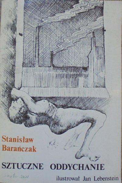 Stanisław Barańczak • Sztuczne oddychanie [Jan Lebenstein]