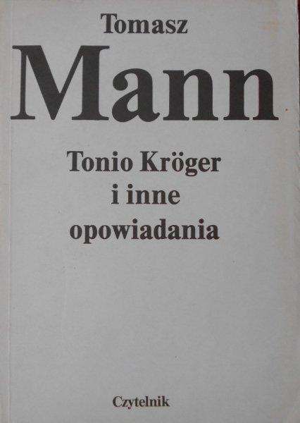 Tomasz Mann • Tonio Kroger i inne opowiadania [Nobel 1929]