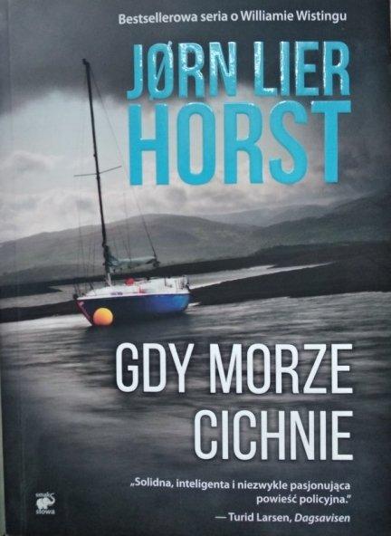 Jorn Lier Horst • Gdy morze cichnie