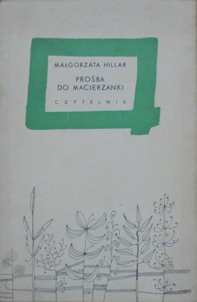 Małgorzata Hillar • Prośba do macierzanki [dedykacja autorki]