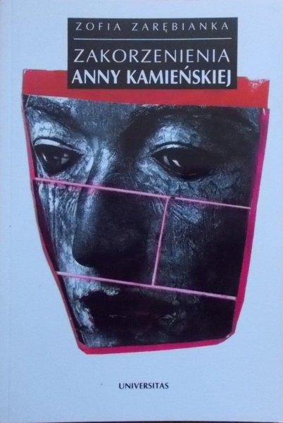 Zofia Zarębianka • Zakorzenienie Anny Kamieńskiej [Anna Kamieńska]