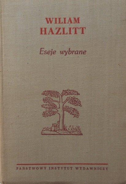 Wiliam Hazlitt • Eseje wybrane