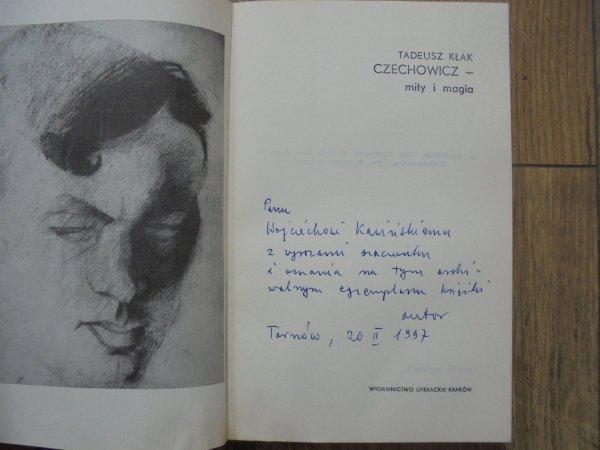 Tadeusz Kłak • Czechowicz. Mity i magia [dedykacja autorska]