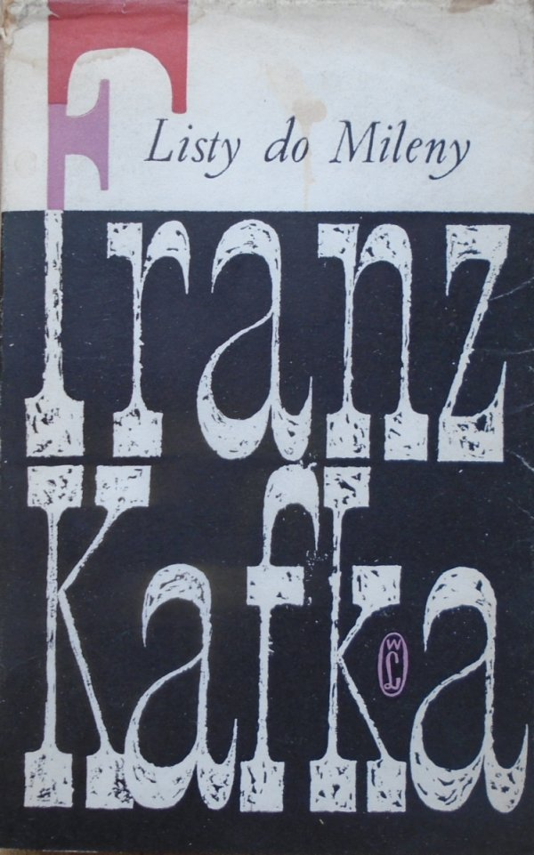 Franz Kafka • Listy do Mileny