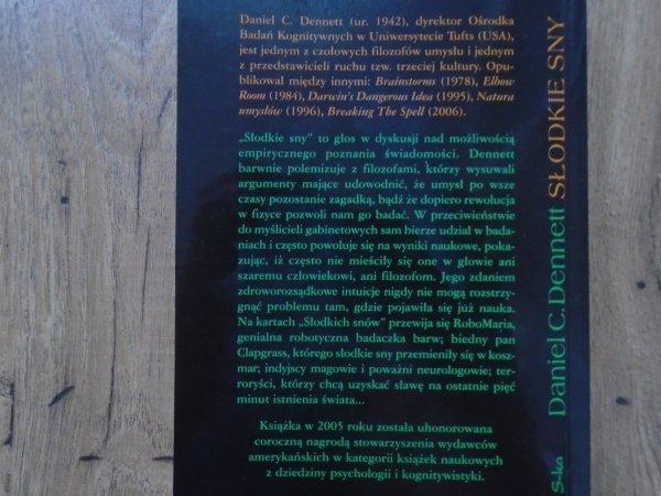 Daniel C. Dennett • Słodkie sny. Filozoficzne przeszkody na drodze do nauki o świadomości