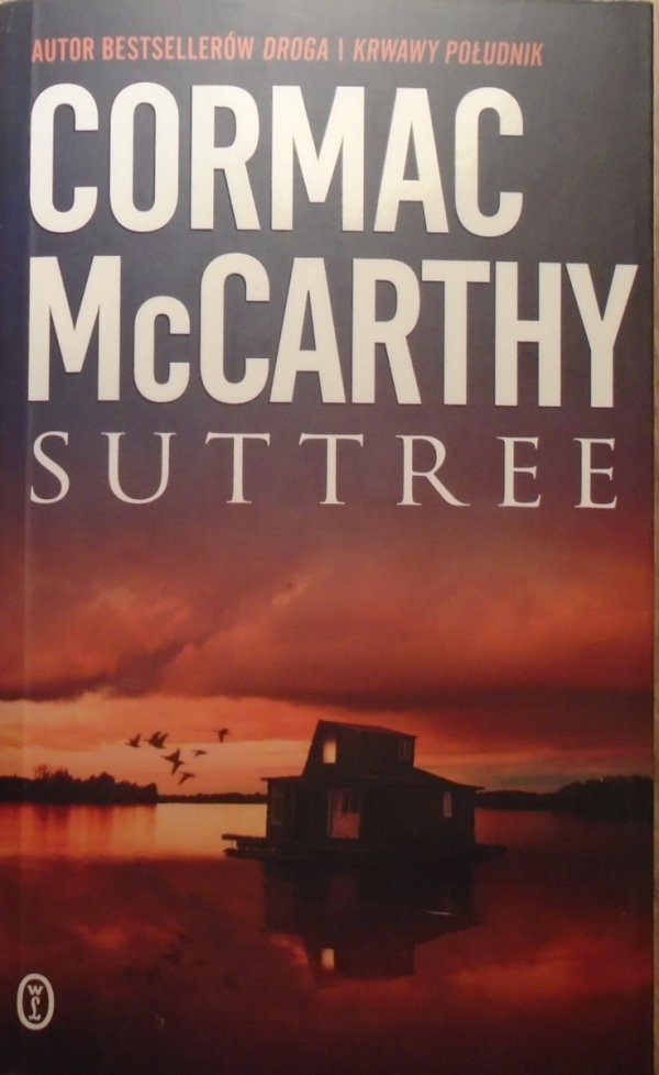 Cormac McCarthy • Suttree