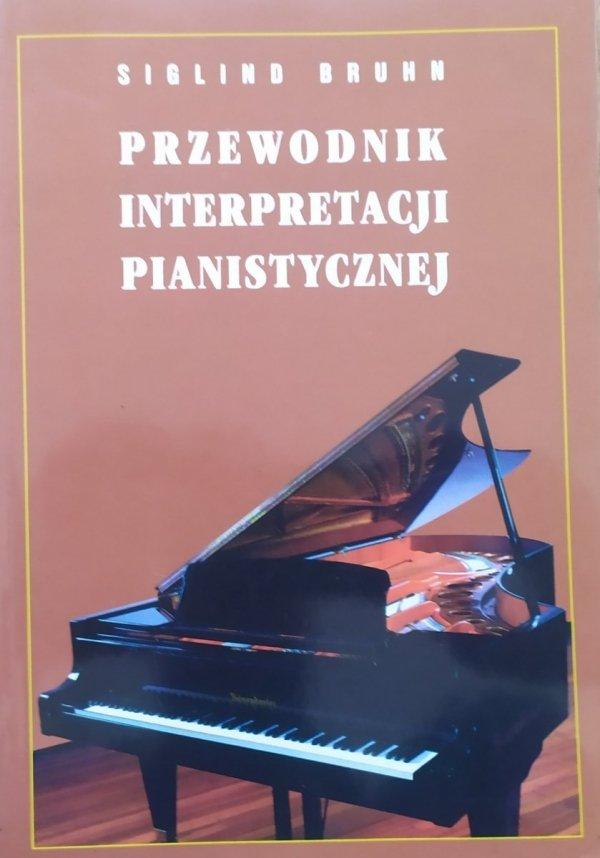 Siglind Bruhn Przewodnik interpretacji pianistycznej
