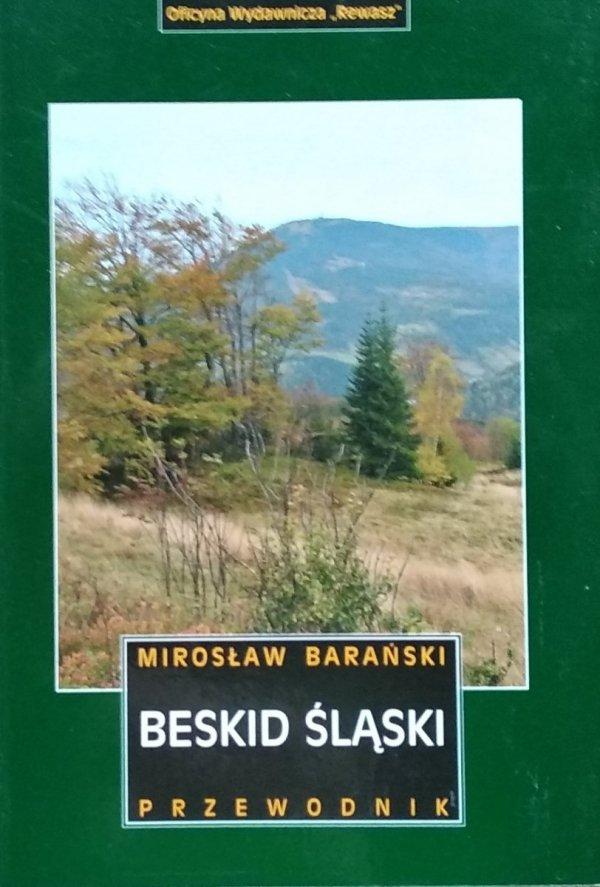 Mirosław Barański • Beskid Śląski. Przewodnik