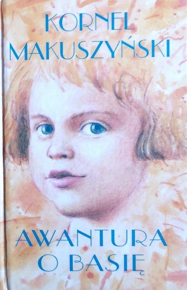 Kornel Makuszyński • Awantura o Basię