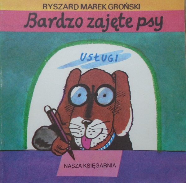 Ryszard Marek Groński • Bardzo zajęte psy [Jerzy Flisak] [Poczytaj mi mamo]