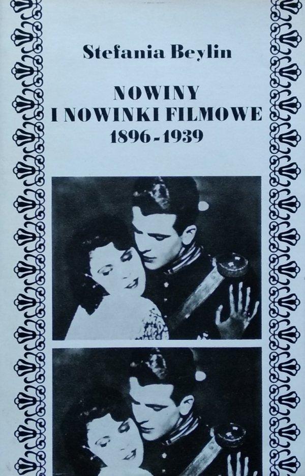 Stefania Beylin • Nowiny i nowinki filmowe 1869-1939