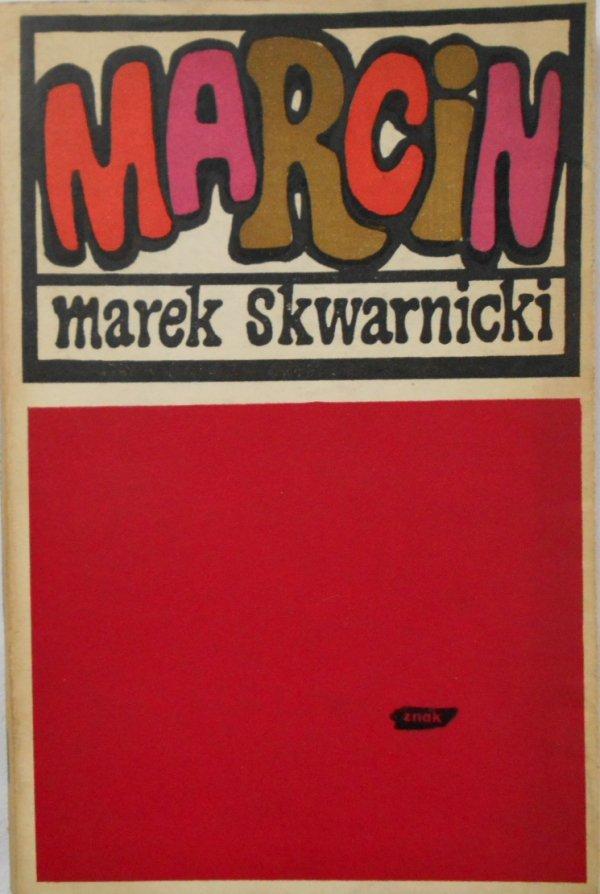 Marek Skwarnicki • Marcin [dedykacja autora]