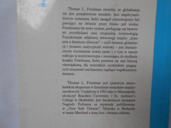 Thomas L. Friedman • Lexus i drzewo oliwne. Zrozumieć globalizację