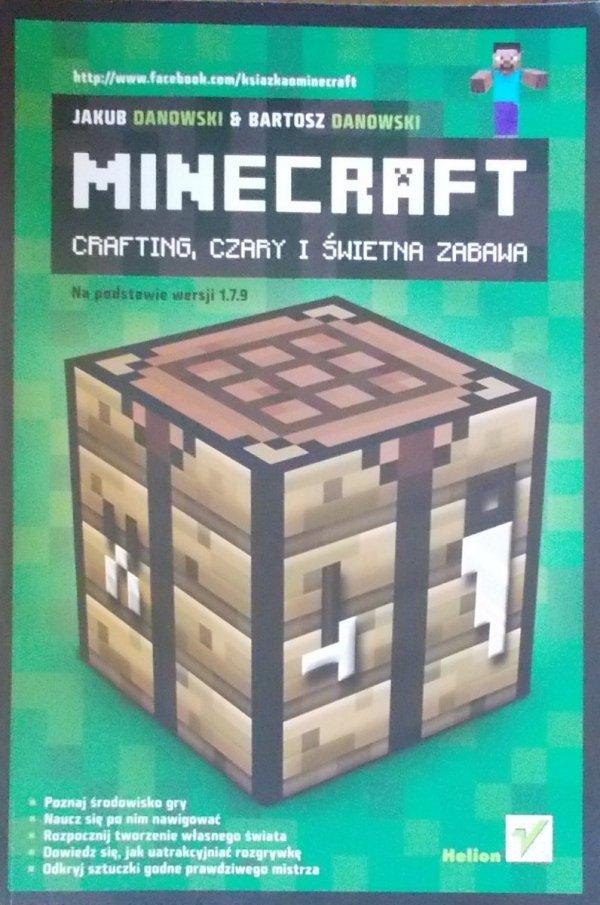 Bartosz Danowski • Minecraft. Crafting, czary i świetna zabawa