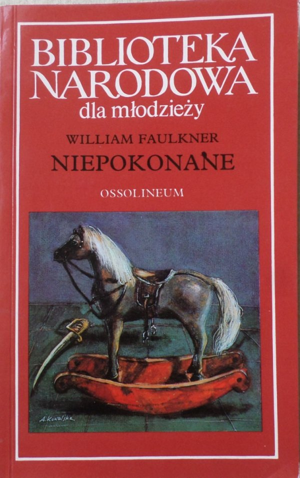 William Faulkner • Niepokonane [Nobel 1949]