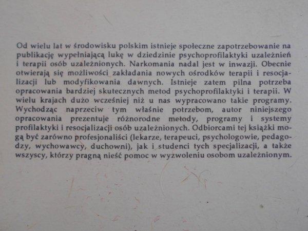 Czesław Cekiera • Psychoprofilaktyka uzależnień oraz terapia i resocjalizacja osób uzależnionych