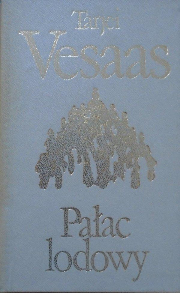 Tarjei Vesaas • Pałac lodowy