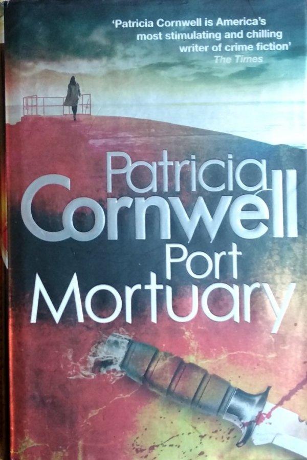 Patricia Cornwell • Port Mortuary
