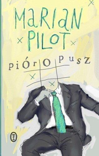 Marian Pilot • Pióropusz