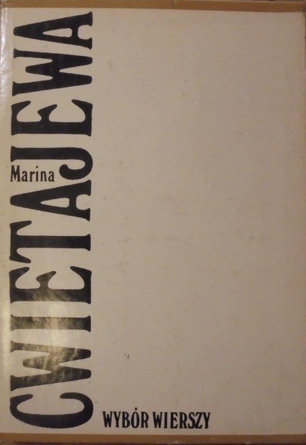 Marina Cwietajewa • Wybór wierszy [wydanie dwujęzyczne]