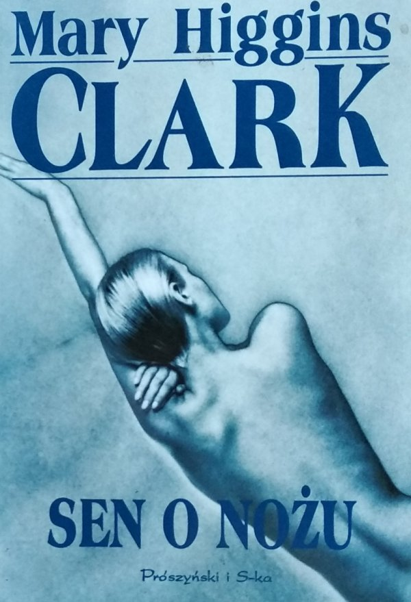 Mary Higgins Clark • Sen o nożu