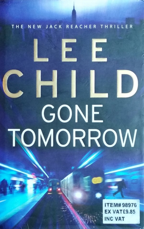 Lee Child • Gone Tomorrow