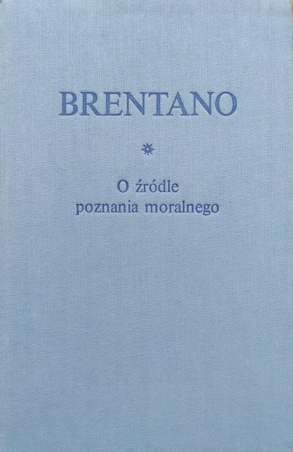 Brentano O źródle poznania moralnego