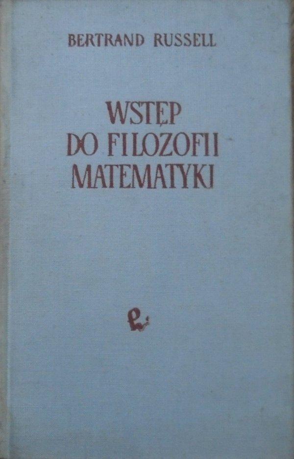 Bertrand Russell • Wstęp do filozofii matematyki