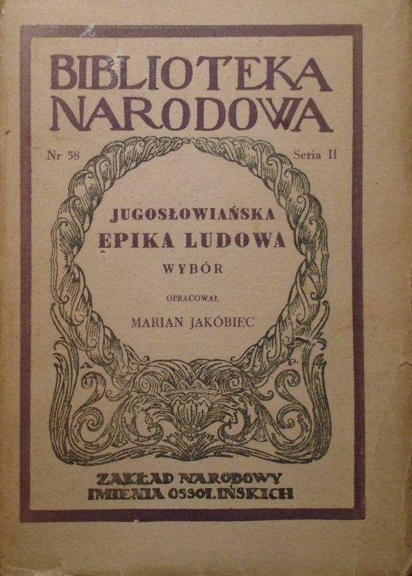 opr. Marian Jakóbiec • Jugosłowiańska epika ludowa. Wybór
