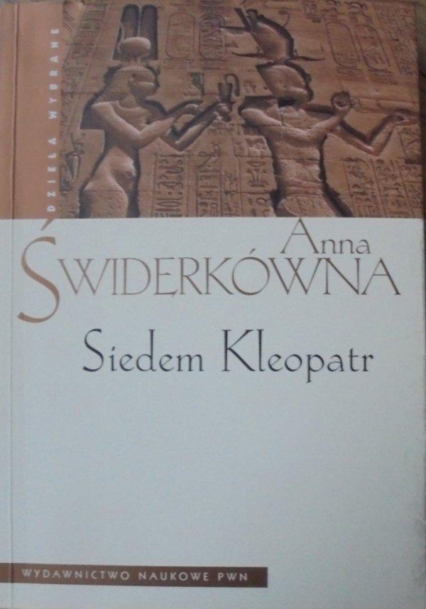 Anna Świderkówna • Siedem Kleopatr