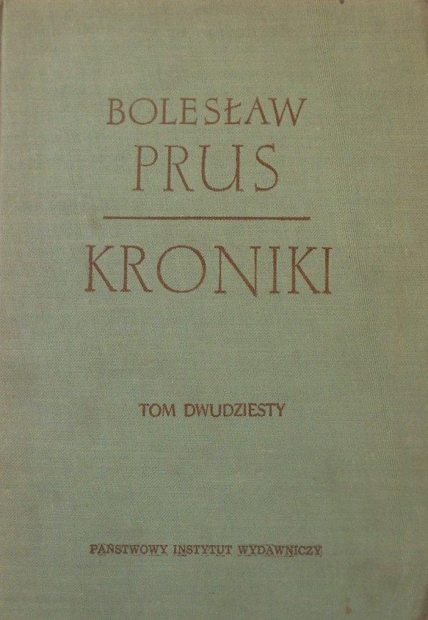 Bolesław Prus • Kroniki tom dwudziesty (20)