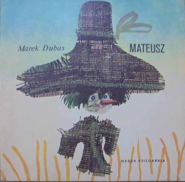 Marek Dubas • Mateusz [Janusz Stanny] [Poczytaj mi mamo]