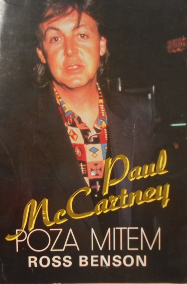 Ross Benson • Paul Mccartney poza mitem