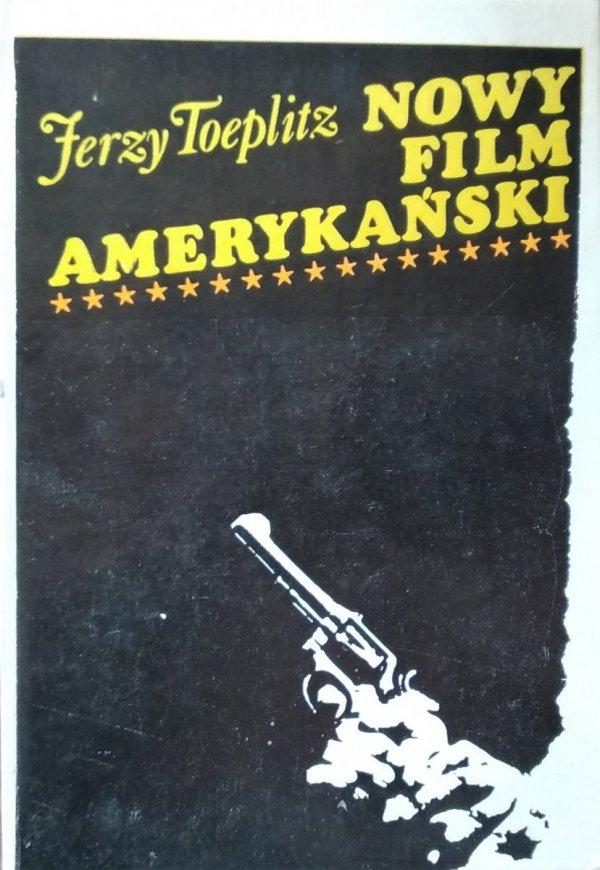 Jerzy Toeplitz • Nowy film amerykański