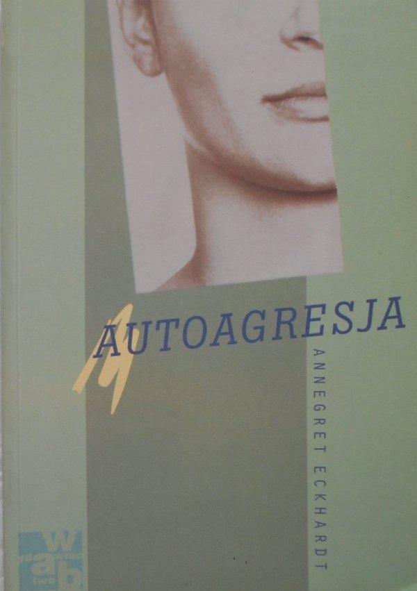 Annegret Eckhardt • Autoagresja