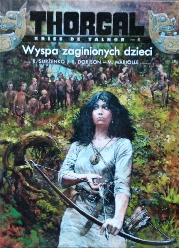 De Vita, Sente • Thorgal. Kriss de Valnor. Wyspa zaginionych dzieci