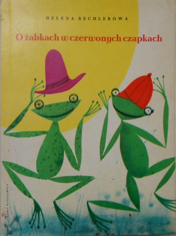 Helena Bechlerowa • O żabkach w czerwonych czapkach [Jerzy Srokowski]