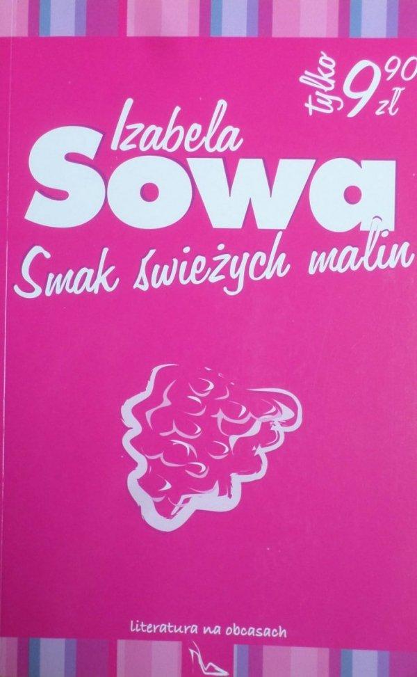 Izabela Sowa • Smak świeżych malin