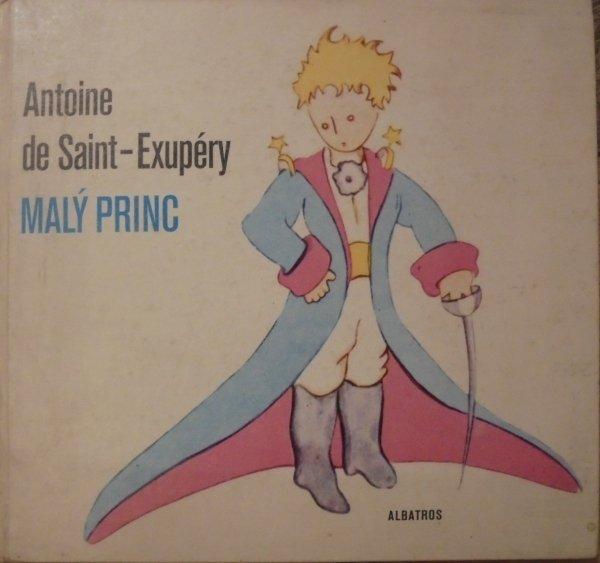 Antoine de Saint-Exupery • Maly princ [po czesku]