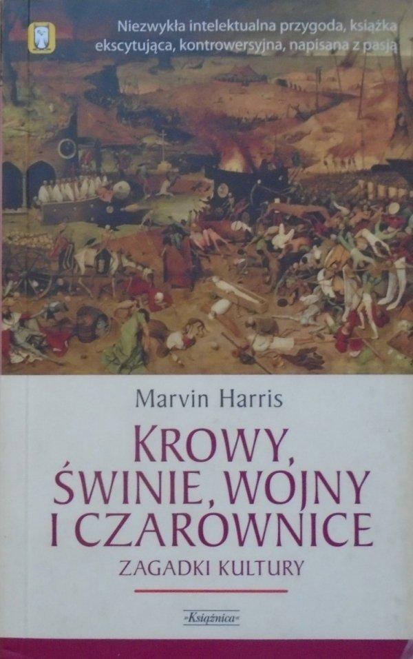 Marvin Harris • Krowy, świnie, wojny i czarownice. Zagadki kultury
