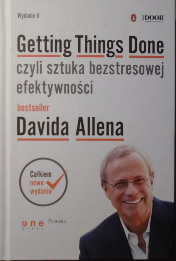 David Allen • Gettin Things Done czyli sztuka bezstresowej efektywności