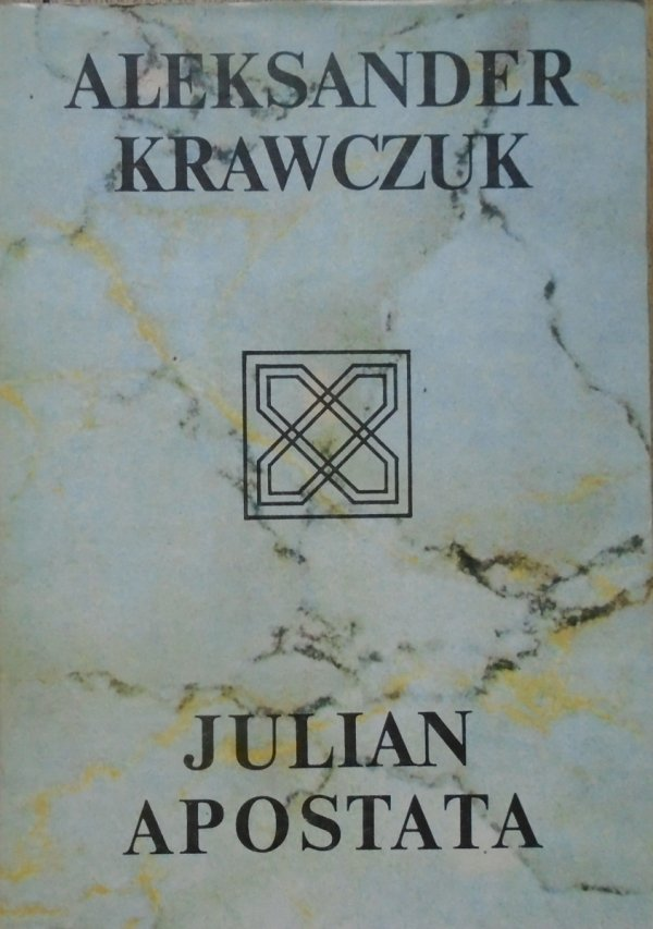 Aleksander Krawczuk Julian Apostata