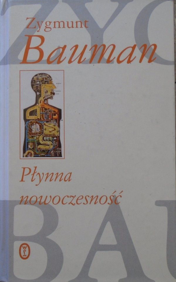Zygmunt Bauman • Płynna nowoczesność