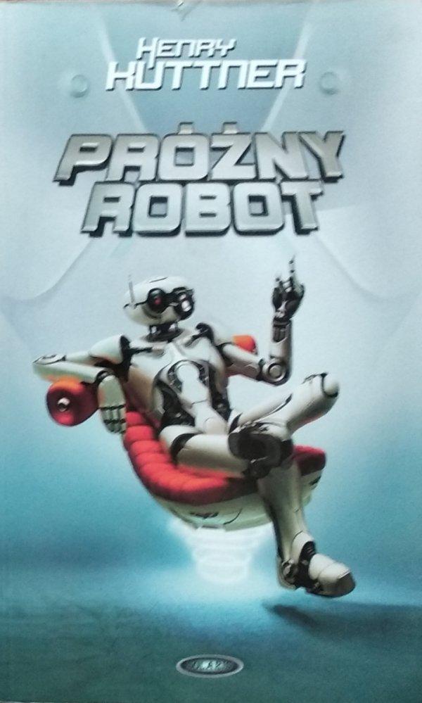 Henry Kuttner • Próżny robot