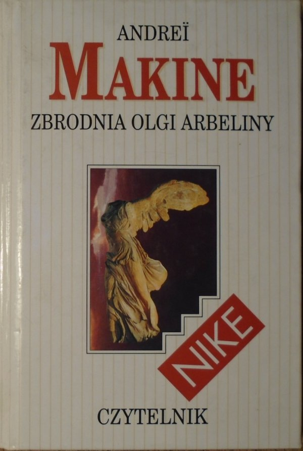 Andrei Makine Zbrodnia Olgi Arbeliny