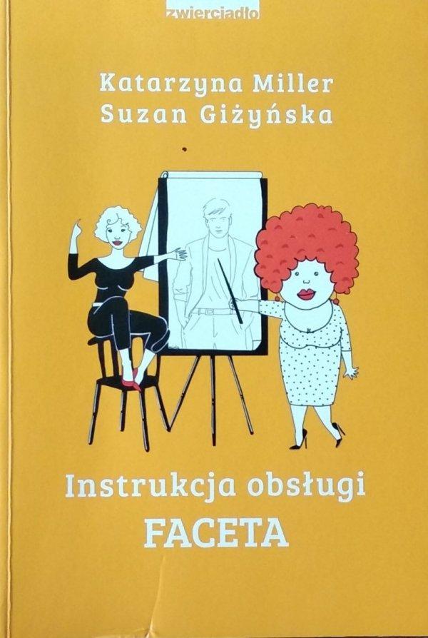Katarzyna Miller • instrukcja obsługi faceta