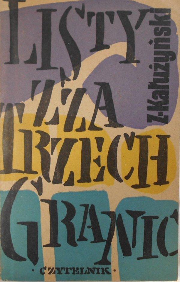 Zygmunt Kałużyński • Listy zza trzech granic [Jan Młodożeniec]