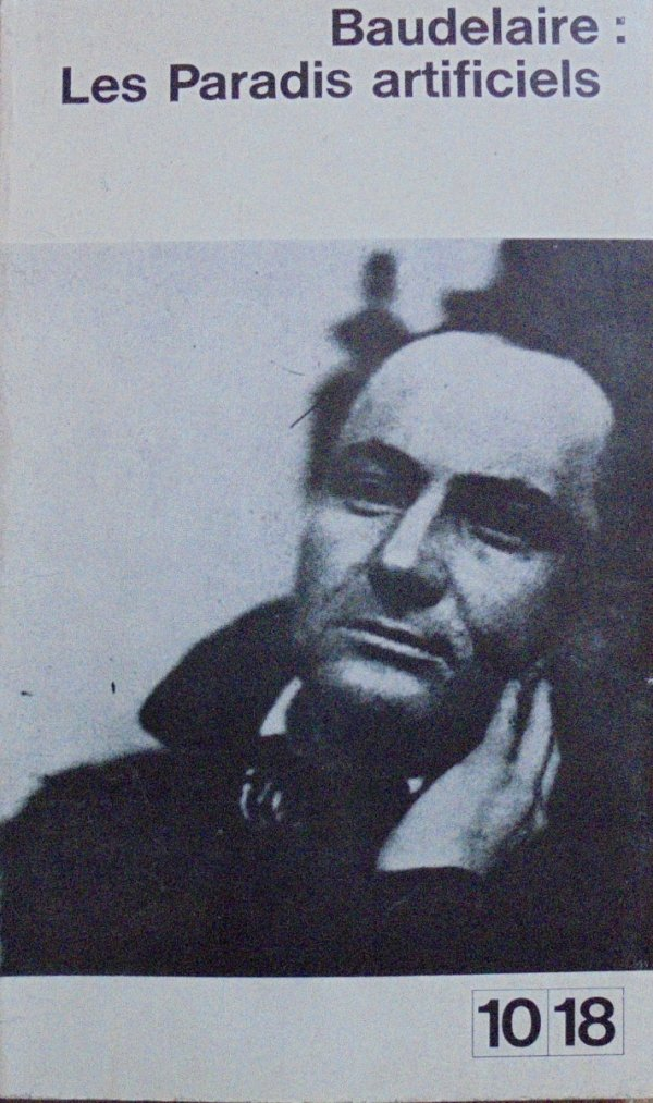 Charles Baudelaire • Les Paradis artificiels